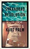 Palm, Kurt - Strandbadrevolution. bestellen