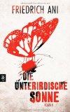 Ani, Friedrich - Die unterirdische Sonne bestellen