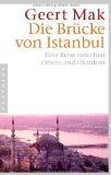Mak, Geert - Die Brücke von Istanbul bestellen
