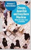Bockenheimer, Johannes - Chuzpe, Anarchie und koschere Muslime bestellen