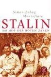 Montefiore, Simon Sebag - Stalin. Am Hof des roten Zaren bestellen