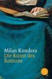 Kundera, Milan - Die Kunst des Romans bestellen
