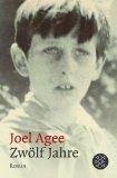 Agee, Joel - Zwölf Jahre bestellen