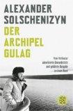 Solschenizyn, Alexander - Der Archipel GULAG bestellen