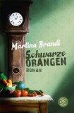 Brandl, Martina - Schwarze Orangen bestellen