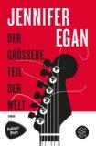 Egan, Jennifer - Der größere Teil der Welt bestellen