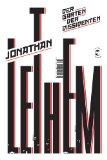 Lethem , Jonathan - Der Garten der Dissidenten bestellen