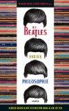 Baur, Michael - Die Beatles und die Philosophie bestellen
