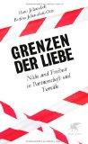 Jellouschek, Hans - Grenzen der Liebe. Nähe und Freiheit in Partnerschaft und Familie bestellen