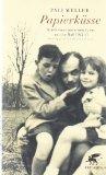 Meller, Paii - Papierküsse. Briefe eines jüdischen Vaters aus der Haft 1942/43 bestellen