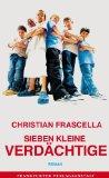 Frascella, Christian - Sieben kleine Verdächtige bestellen