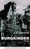 Bechtle, J.R. - Burgkinder bestellen