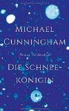 Cunningham, Michael - Die Schneekönigin bestellen