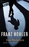 Hohler, Franz - Das Päckchen bestellen