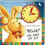 Langen, Annette - Felix, wie spät ist es? bestellen