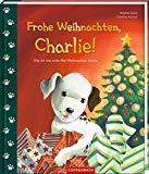 Goetz, Stephan - Frohe Weihnachten, Charlie bestellen