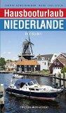 Bardenheuer, Ingrid - Hausbooturlaub Niederlande. Der Süden bestellen