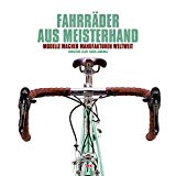 Elliott, Christine - Fahrräder aus Meisterhand bestellen