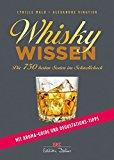 Mald, Cyrille - Whisky Wissen. Die 750 besten Sorten im Schnellcheck bestellen