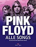 Margotin, Philippe - Pink Floyd. Alle Songs. Die Geschichten hinter den Tracks bestellen
