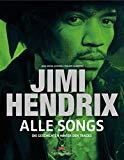 Guesdon, Jean-Michel - Jimi Hendrix - Alle Songs Die Geschichten hinter den Tracks bestellen