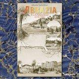 Sachslehner, Johannes - Abbazia - K. u. k. Sehnsuchtsort an der Adria bestellen