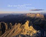 Hutter, Clemens M. - Über den Gipfeln. Alpen aus der Vogelperspektive bestellen