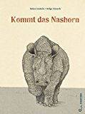 Janisch, Heinz - Kommt das Nashorn bestellen