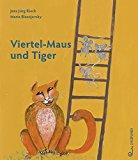 Rieck, Jens Jörg - Viertel-Maus und Tiger bestellen