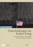 Steininger, Rolf - Entscheidungen im Kalten Krieg bestellen
