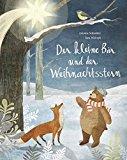 Schneider, Antonie - Der kleine Bär und der Weihnachtsstern bestellen