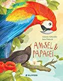 Schneider, Antonie - Amsel und Papagei bestellen