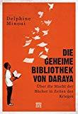 Minoui, Delphine - Die geheime Bibliothek von Daraya bestellen