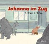 Schärer, Kathrin - Johanna im Zug bestellen