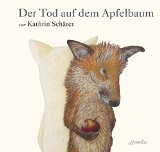 Schärer, Kathrin - Der Tod auf dem Apfelbaum bestellen