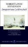 Stevenson, Robert Louis - Emigrant aus Leidenschaft bestellen