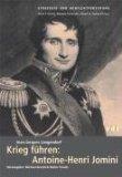 Langendorf, Jean-Jacques - Krieg führen: Antoine-Henri Jomini bestellen