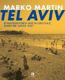 Martin, Marko - Tel Aviv bestellen