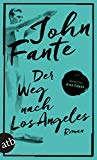 Fante, John - Der Weg nach Los Angeles bestellen