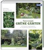 Hasselhorst, Christa - Faszination Grüne Gärten bestellen