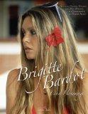 Brincourt, Christian - Brigitte Bardot - Eine Hommage bestellen
