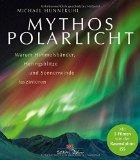 Hunnekuhl, Michael - Mythos Polarlicht bestellen