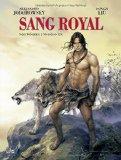 Jodorowskys, Alejandro - Sang Royal. Von Wölfen und Königen bestellen