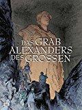 Dethan, Isabelle - Das Grab Alexanders des Großen bestellen