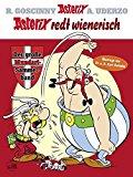 Uderzo, Albert - Asterix Mundart - Asterix redt Wienerisch Übatrogn von Dr. a. D. Kurt Ostbahn bestellen