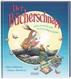 Docherty, Helen - Der Bücherschnapp. Jeder braucht eine Gutenachtgeschichte bestellen