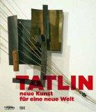 Harten, Jürgen - Tatlin - neue Kunst für  eine neue Welt bestellen
