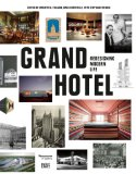 Vancouver Art Gallery - Grand Hotel. Redesigning Modern Life bestellen