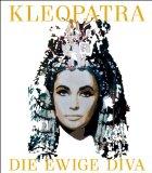 Bronfen, Elisabeth - Kleopatra - Die ewige Diva bestellen