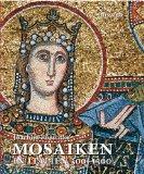 Poeschke, Joachim - Mosaiken in Italien 300 – 1300 bestellen